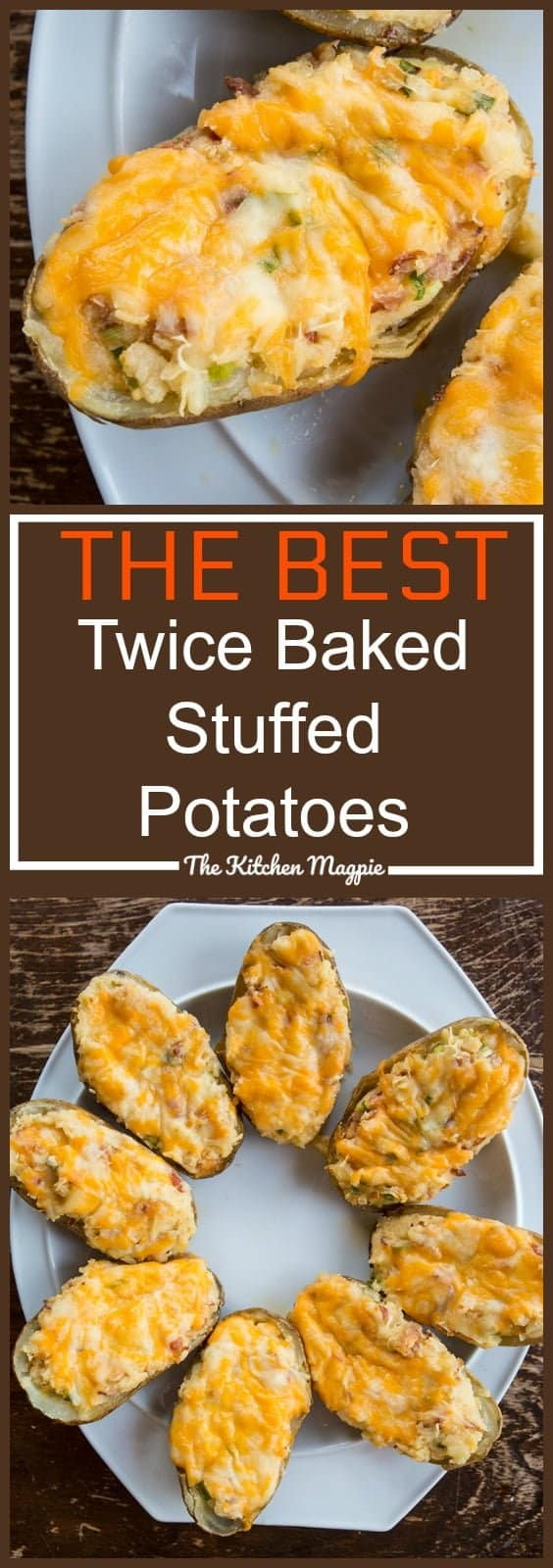 The Absolute Best Ever Twice Baked Stuffed Potatoes from @kitchenmagpie