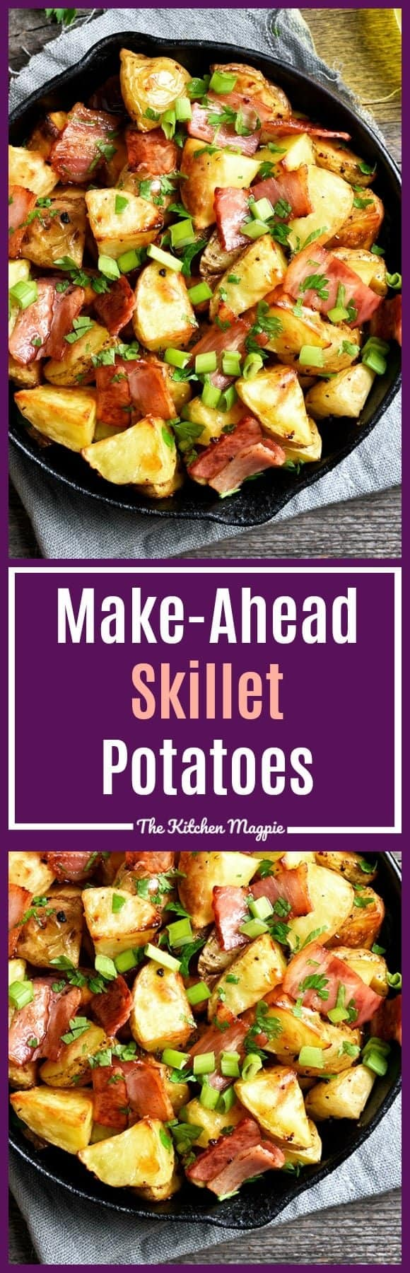 Make-Ahead Skillet potatoes! This is a really easy dish to prep before the holidays. You pre-cook the potatoes and can dice up everything to go in it. Then simply assemble and crisp the potatoes in the oven when you are ready! Recipe from @kitchenmagpie #recipes #skillet #breakfast