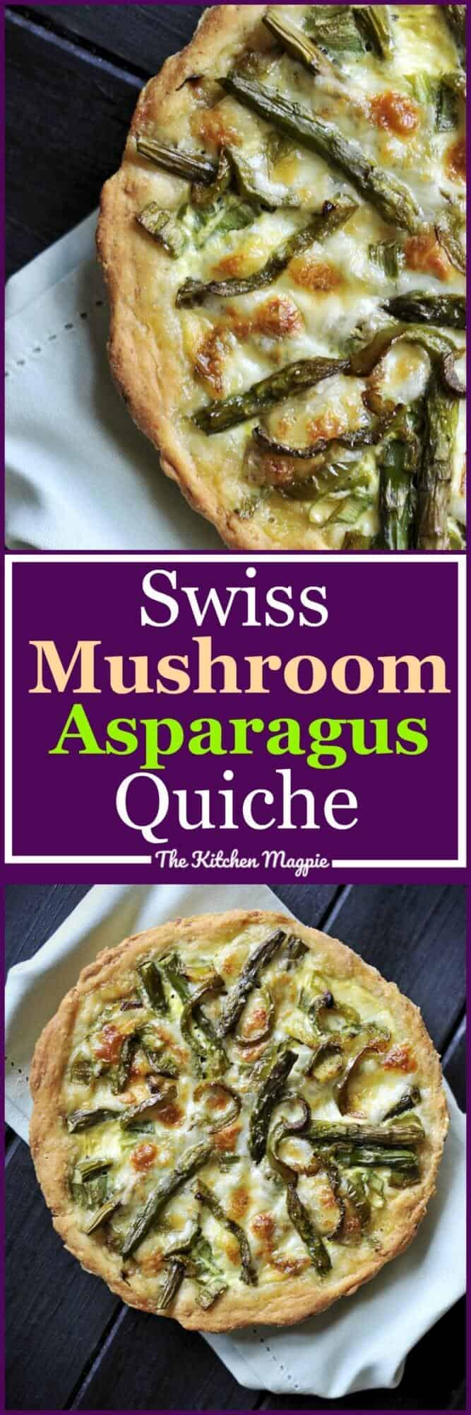 Delicious home madeSwiss Mushroom Asparagus Quiche for brunch is always a good idea! #breakfast #quiche #mushroom #asparagus #eggs #brunch #recipe