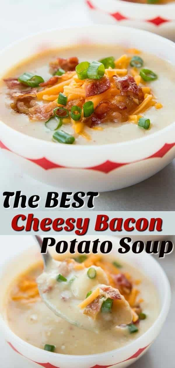My Cheesy Bacon Potato Soup is the ULTIMATE comfort food! This is the best potato soup that you are ever going to eat outside of a great restaurant! #potatosoup #potatoes #soup #bacon #cheese #recipe #comfortfood #family #kids