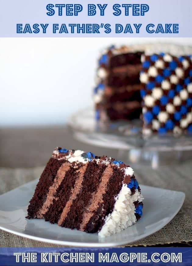 Beautiful but easy Father's Day Cake, a 4 layer chocolate mousse cake. Absolutely divine!