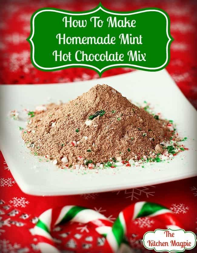 How to make delicious Homemade Mint Hot Chocolate Mix - all from scratch! This rich and creamy hot chocolate mix is the best! #mint #chocolate #hotcocoa