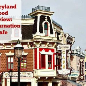 Disneyland Food Review - The Carnation Cafe