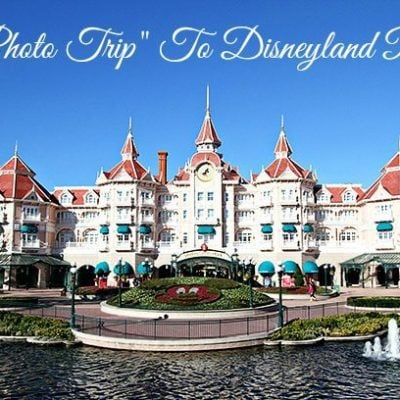 "A ""Photo Trip"" To Disneyland, Paris, Part 1"
