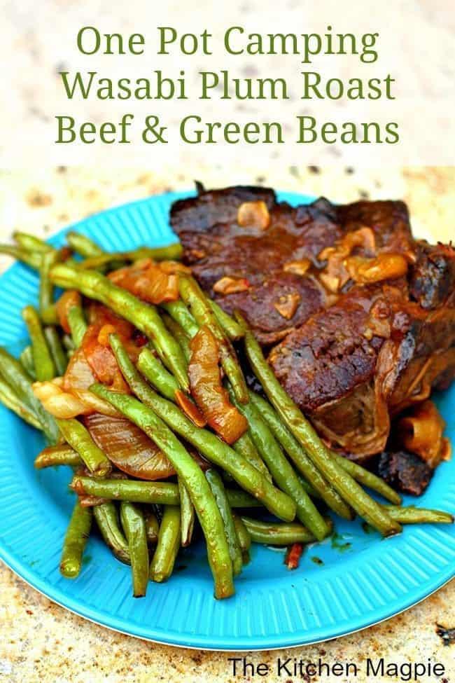 One Pot Camping Wasabi Plum Roast Beef & Green Beans in a Jade Blue Plate