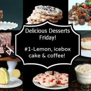 collage of delicious desserts Friday