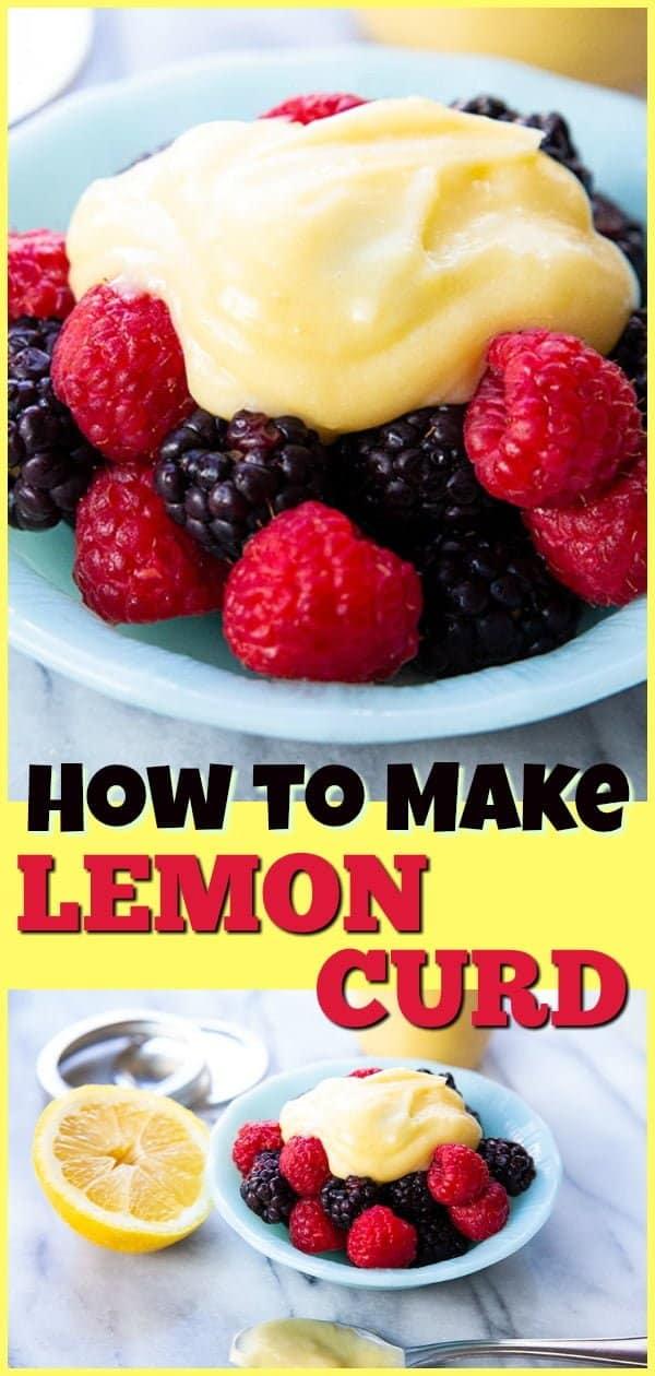 LemonCurdm How To Make Lemon Curd