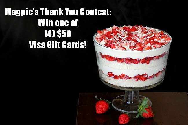 Magpie's Thank You Contest: Win one of (4) $50 Visa Gift Cards!