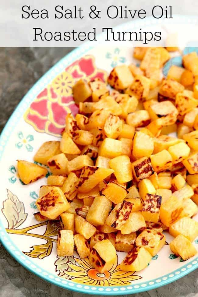 How to cook delicious oven roasted turnips (rutabaga) with sea salt and olive oil. A simple, easy turnip recipe - and it's the perfect way to cook turnips. #turnips #vegetable #recipe #healthy #oliveoil #rutabaga #seasalt #roasting #goodcarbs #southbeach