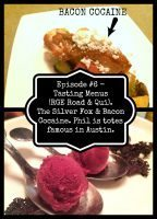 Episode #6 – Tasting Menus (RGE Road & Qui). Bacon Cocaine & The Silver Fox.