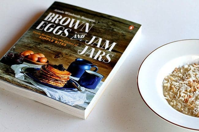 The Brown Eggs & Jam Jars Cookbook and A Plate of Coconut Cream Baked Oatmeal