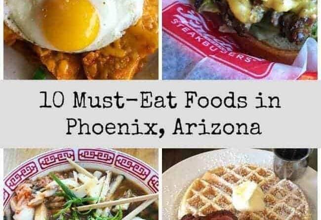 Collage of 10 Must-Eat Foods in Phoenix, Arizona