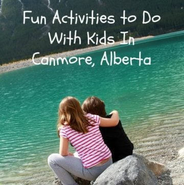 Fun Activities to Do With Kids In Canmore, Alberta