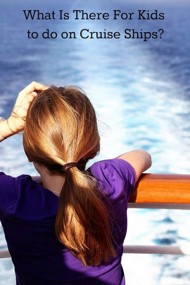 What is There for Kids To Do on Cruise Ships? from @kitchenmagpie