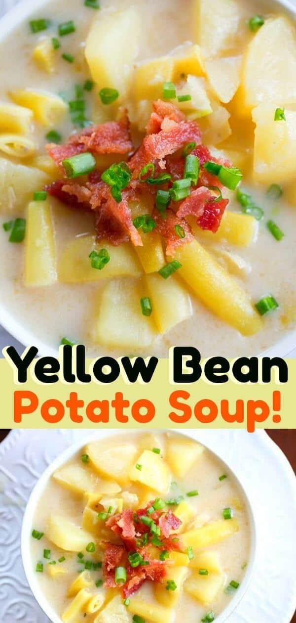 Creamy Yellow Bean & Potato Soup just like what my Grandma used to make! #yellowbeans #soup #beans #potatosoup #recipe #familyfood #vegetables #garden #gardening