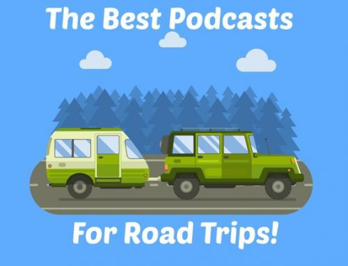 The Best Podcasts for Road Trips