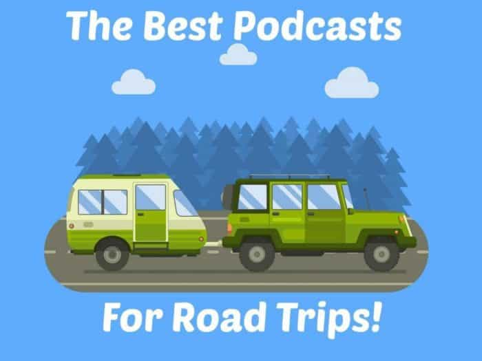 The Best Podcasts for Road Trips Graphics
