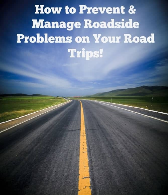 long road with message on How to Prevent & Manage Roadside Problems on Road Trips