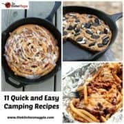 11 Quick and Easy Camping Recipes by @KitchenMagpie