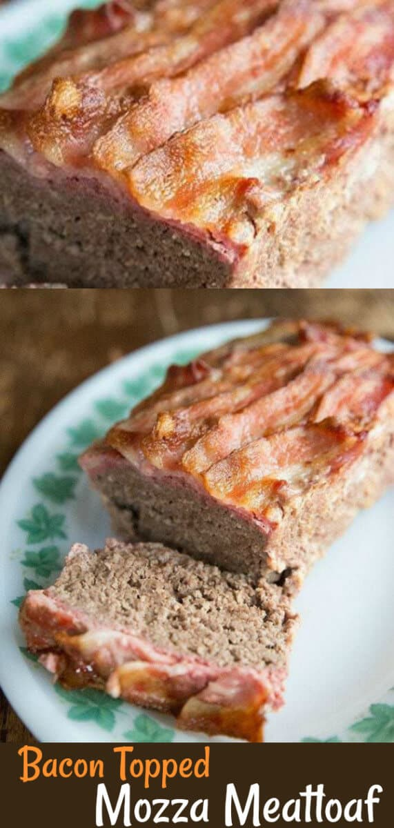 How to make the best meatloaf ever= meatloaf that is topped with bacon and mozzarella cheese! Low cab and keto. #keto #meatloaf #bacon #lowcarb