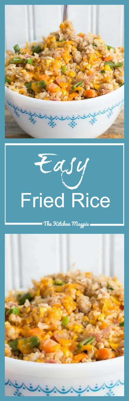 How to Make Easy Fried Rice : Recipe & Video! - The Kitchen Magpie