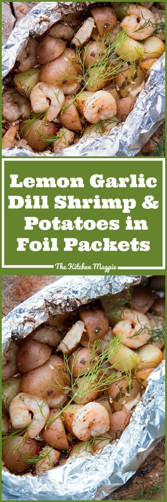 Lemon Garlic Dill Shrimp & Potatoes in Foil Packets. I rarely rough it while camping and these are an easy, delicious meal!