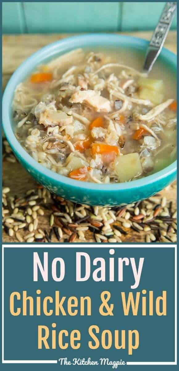 This Instant Pot/ Slow Cooker Chicken & Wild Rice Soup recipe has no dairy at all in it, which is a nice change of pace for when you need a lighter meal! #dairyfree #wildrice #chickensoup