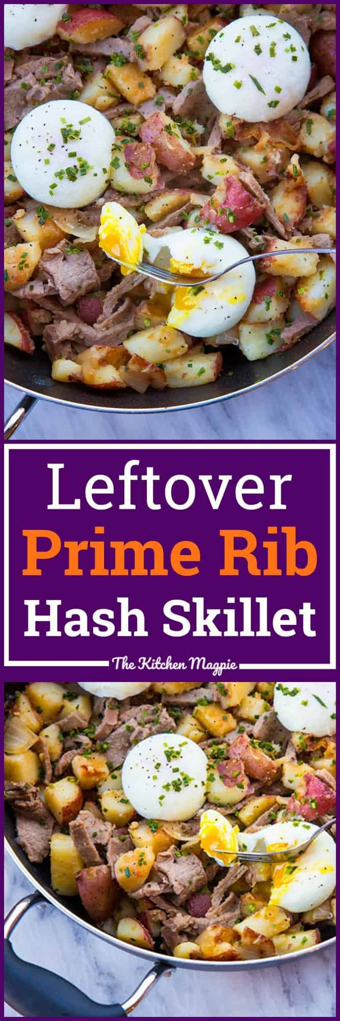 Leftover Prime Rib Hash Skillet from @kitchenmagpie. This is the perfect way to use up your leftover prime rib!