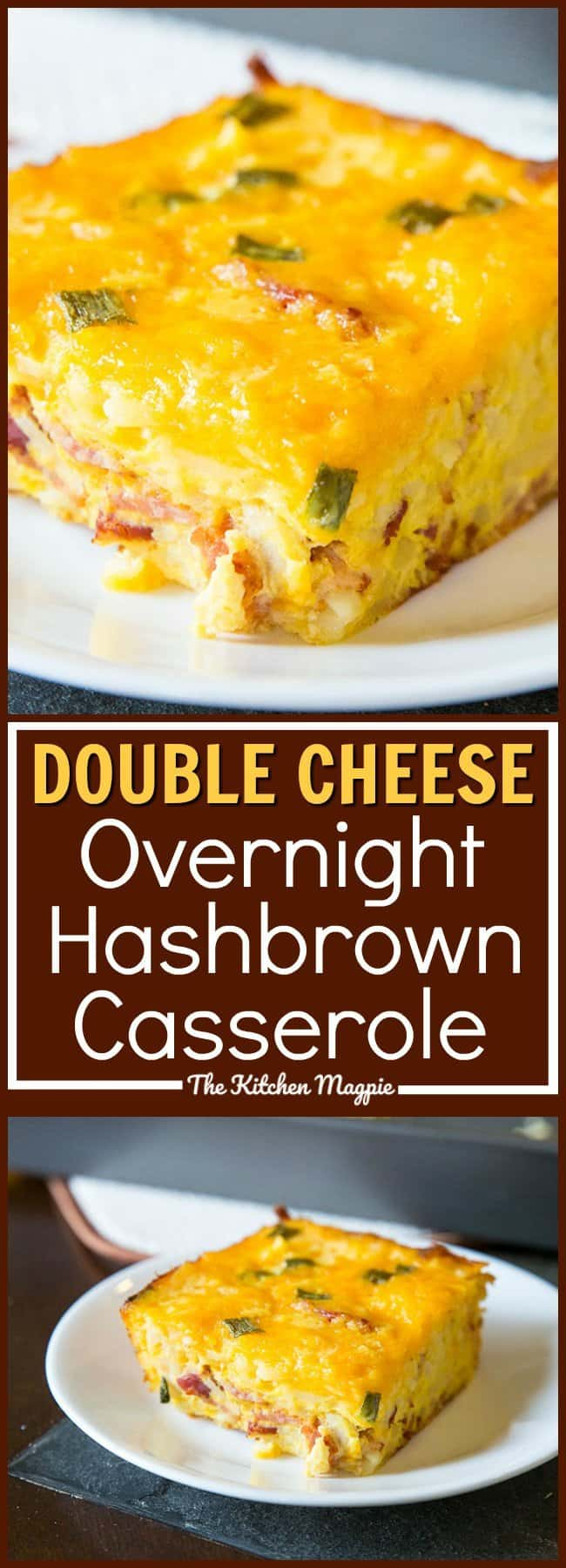 Double Cheese Overnight Breakfast Hashbrown Casserole! Make it the night before and bake it up for the family for breakfast! Recipe from @kitchenmagpie. #breakfast #recipe #hashbrowns #cheesee #casserole #makeahead