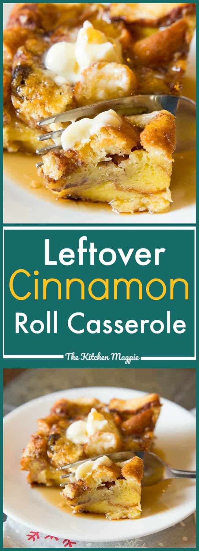 Leftover Cinnamon Rolls French Toast Casserole - Easy, fast and simple, all you need is prebaked cinnamon rolls and you are in business!