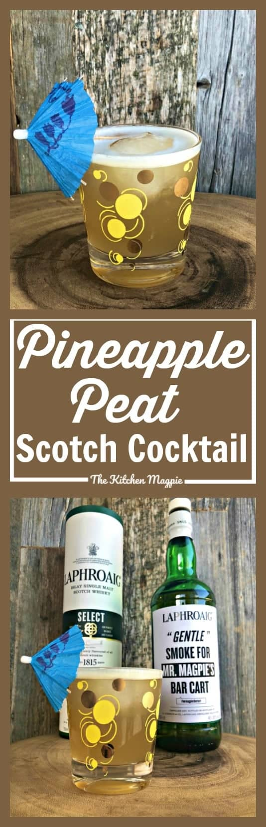 Pineapple Peat - Peated Scotch Cocktail featuring Laphroaig