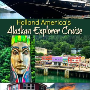 Collage of Holland America's Alaskan Explorer Cruise