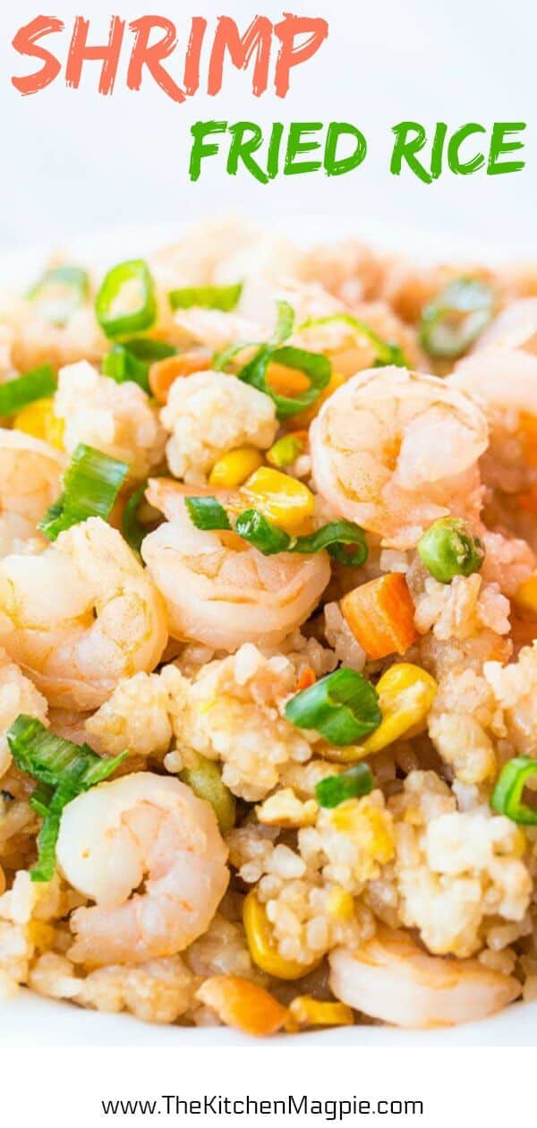 This fast and easy shrimp fried rice will become a supper favourite! It's so easy you can make it during the week and it's easy to customize to your liking by switching up the vegetables. #recipe #shrimp #friedrice #rice #supper