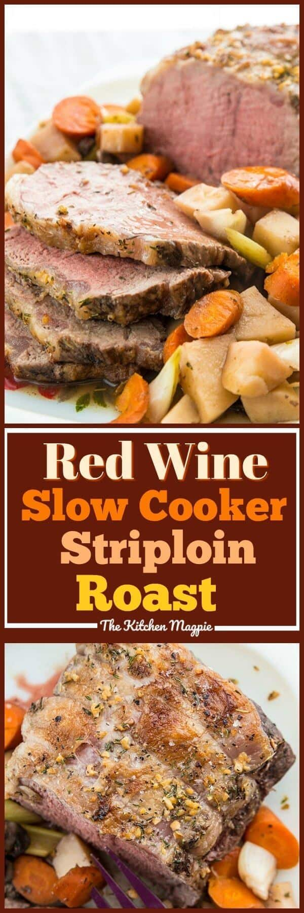 This slow cooker red wine striploin roast beef uses the best of both worlds to cook it! Slow cooking in a red wine sauce then searing the moisture inside with a quick broil in the oven at the end makes for a a delicious and tender striploin roast.