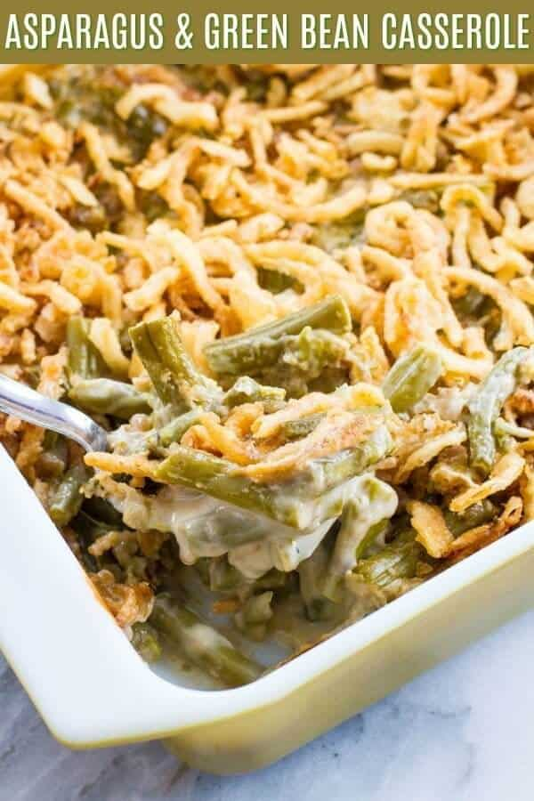 Shake up the classics and make this Asparagus Green Bean Casserole for your holiday meal! #Thanksgiving #easter #Christmas #holidays #greenbean #casserole #asparagus #mushroomsoup #recipe #eats