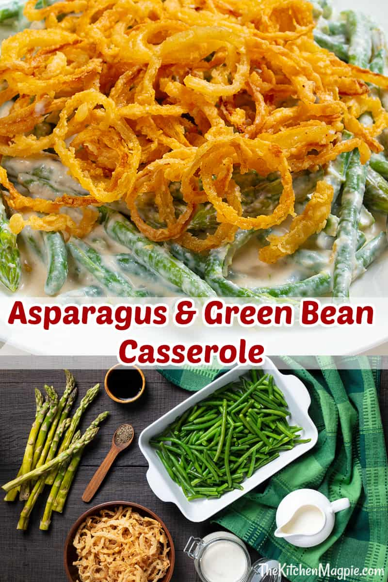 Shake up the classics and make this Asparagus Green Bean Casserole for your holiday meal! #Thanksgiving #Christmas #greenbean #casserole #asparagus #mushroomsoup #recipe