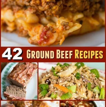 42 Tried & Tested Easy Ground Beef Recipes!