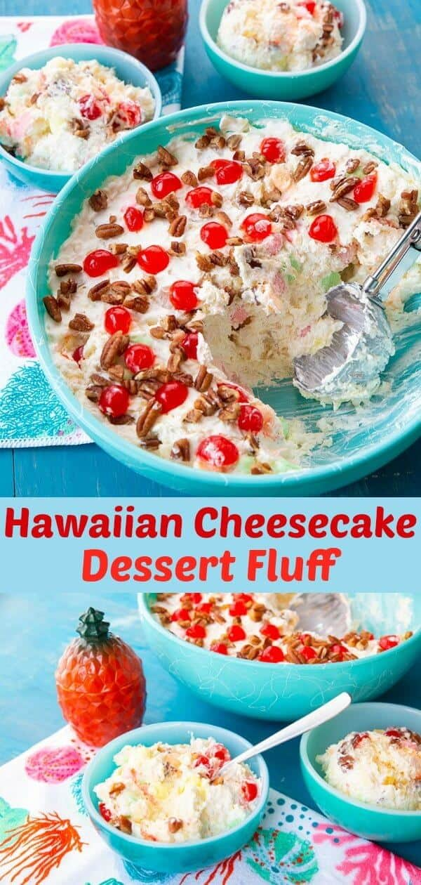 This decadent tropical Hawaiian Cheesecake Fluff Dessert Salad has a delicious, creamy cheesecake filling is mixed with pineapple and coconut and topped with cherries and pecans - the perfect dessert salad! #dessert #picnic #bbq #salad #treat #Hawaiian #recipe #pineapple #coconut