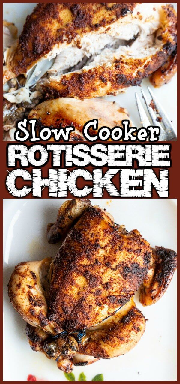 How To Make Perfect Rotisserie Chicken in Your Crockpot! This slow cooker chicken recipe is the best way to cook chicken that the whole family will love! #chicken #rotisserie #slowcooker #crockpot #familyfood #food #recipe #howto