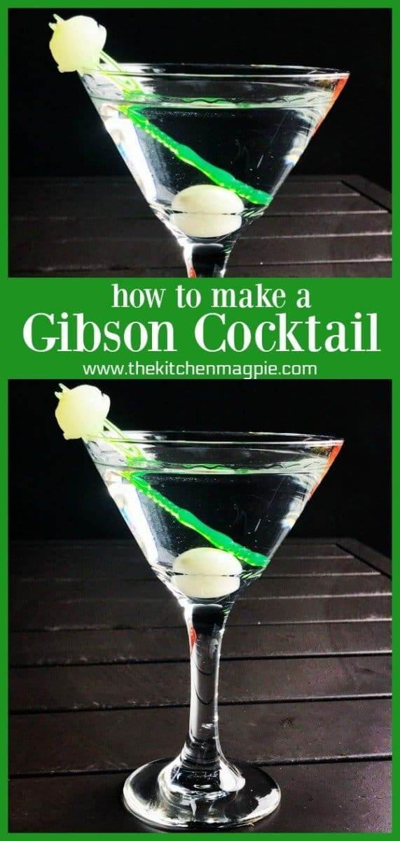 How to Make a Gibson Cocktail | The Kitchen Magpie