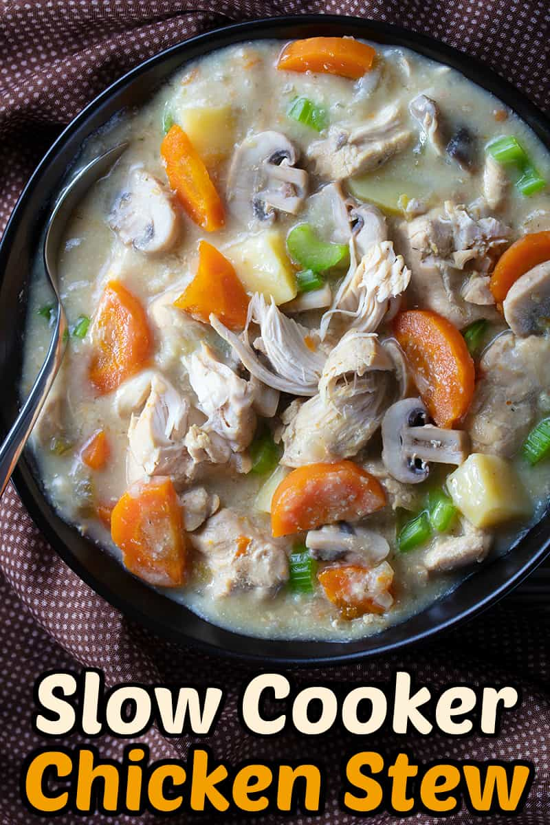 Delicious, hearty slow cooker chicken stew - perfect for when you need a heavier meal than chicken soup!