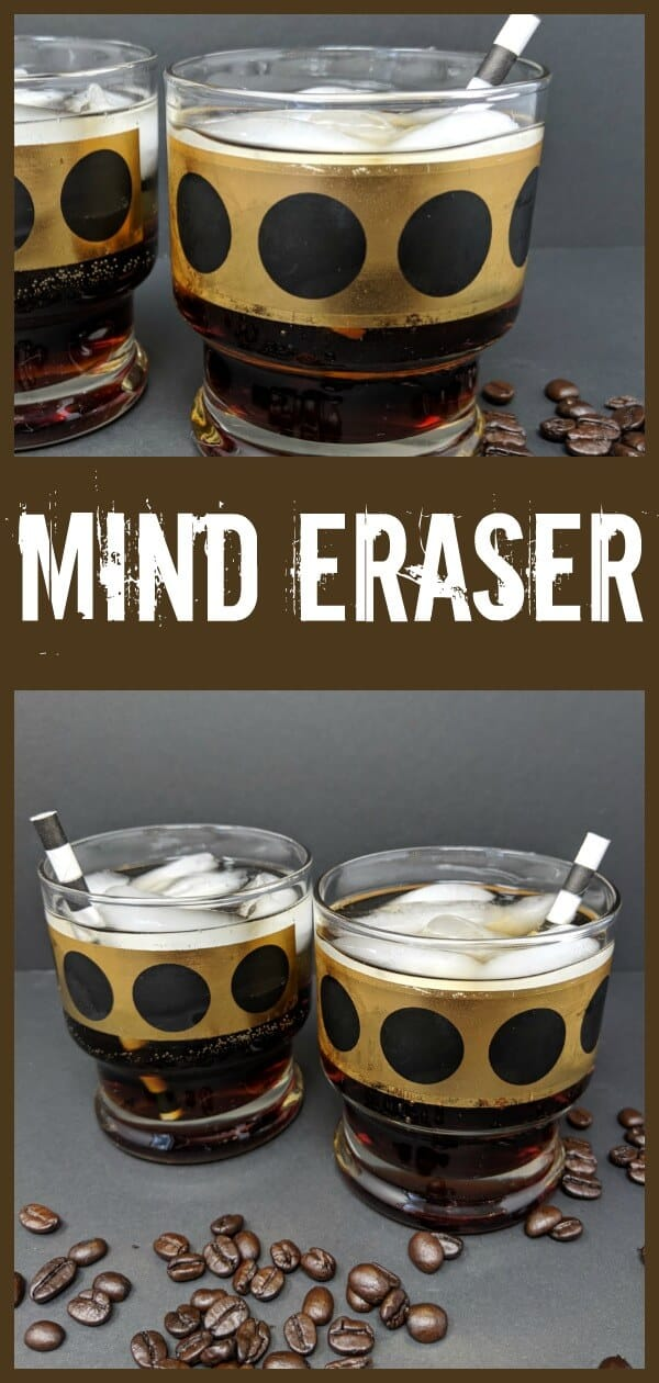 The aptly named Mind Eraser - A Delicious, Easy Cocktail #cocktail #dry #vodka #kahlua