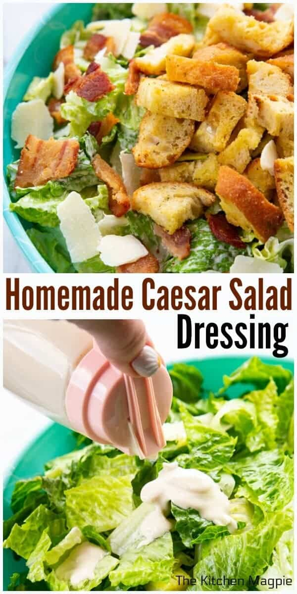 Making Homemade Caesar Salad Dressing is easier than you think and you will never go back to using bottled dressing again after you try this recipe!