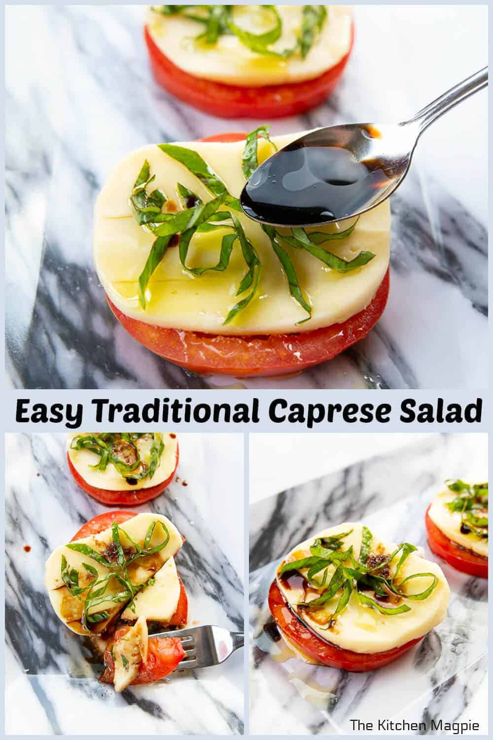 Traditional Caprese Salad is usually not a chopped up salad but rather tomato slices and slices of fresh mozzarella that are topped with olive oil and fresh basil. I also add balsamic vinegar for a kick!
