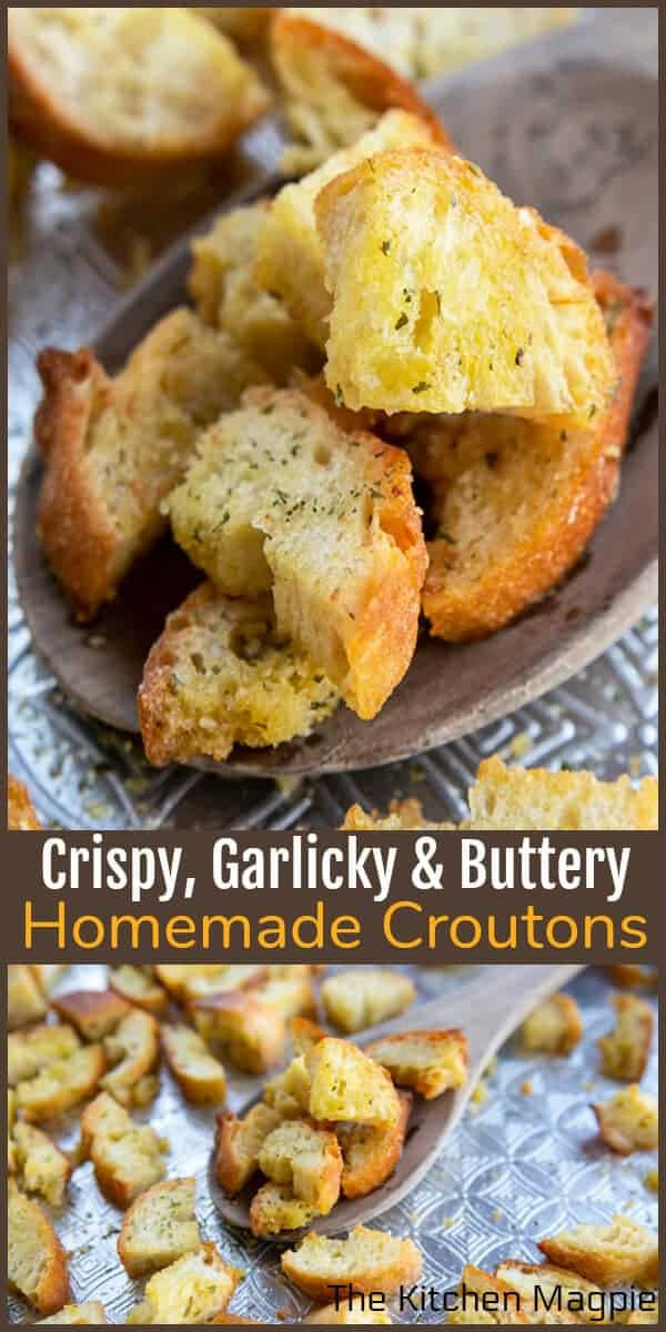 How to make perfectly crispy, and wonderfully garlicky, butter and olive oil croutons! These are the best homemade croutons out there!