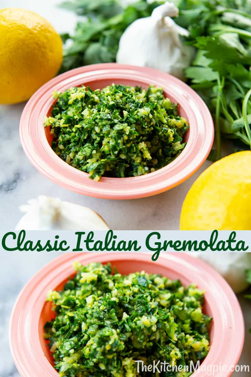 This easy Italian Gremolata recipe is made with three ingredients and is perfect for a fresh tasty topping on lamb, fish and many other dishes.