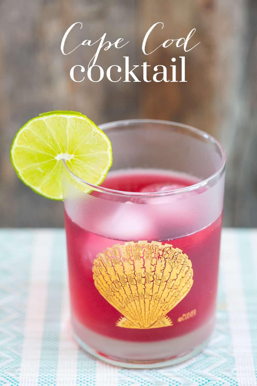 Cape Cod Cocktail - Pinterest