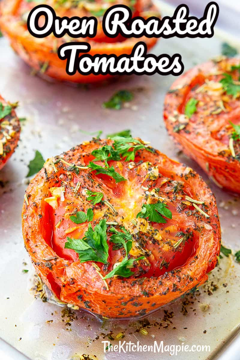 These delicious oven roasted tomatoes are loaded with garlic and herb flavor, so easy to make and are the perfect low carb, Keto side dish to go along with steak, roast beef and more! #lowcarb #keto #tomatoes