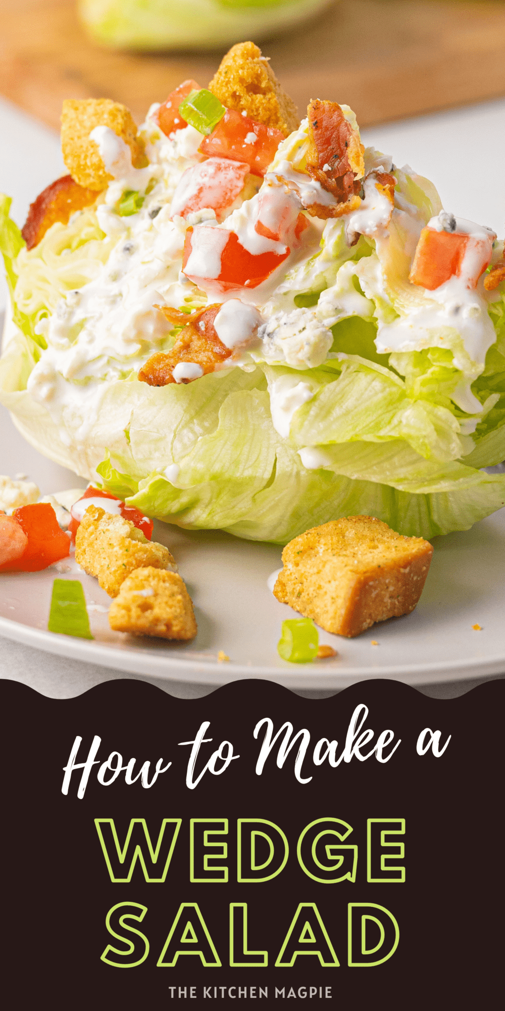 The classic wedge salad topped with tomatoes, bacon, croutons, blue cheese and homemade blue cheese dressing.