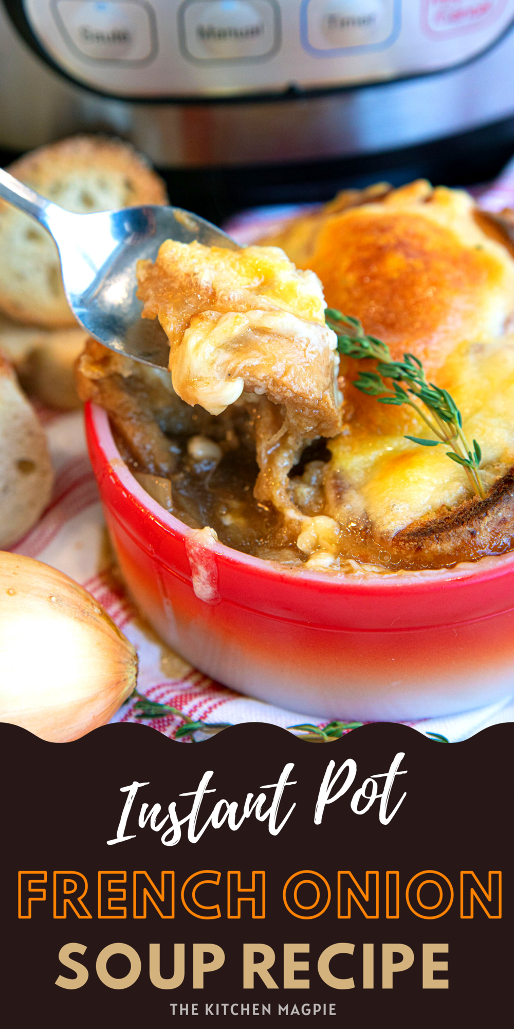 French onion soup made in your Instant Pot! Sweet caramelized onions in a rich beef stock, all topped off with a baguette and melted cheese!